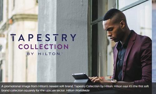 希尔顿推出全新品牌Tapestry Collection